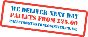 Stanton- We deliver nextday, pallets from £25.00 , pallets@stantonlogistics.co.uk